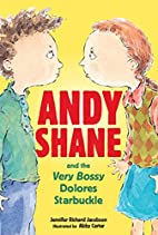 Andy Shane and the Very Bossy Dolores…
