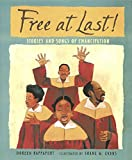 Rappaport, Doreen: Free at Last!: Stories and Songs of Emancipation