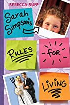 Sarah Simpson's Rules for Living by Rebecca…