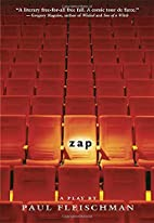 Zap: A Play by Paul Fleischman
