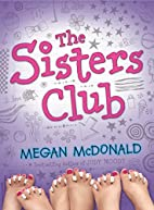 The Sisters Club by Megan McDonald