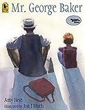 Hest, Amy: Mr. George Baker (Reading Rainbow Books)