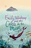 Kessler, Liz: Emily Windsnap and the Castle in the Mist