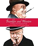 Wood, Douglas: Franklin and Winston: A Christmas That Changed the World (Junior Library Guild Selection (Candlewick Press))