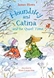 Howe, James: Houndsley and Catina and the Quiet Time