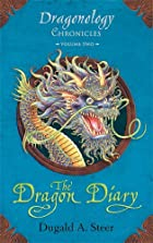 The Dragon Diary: Dragonology Chronicles…