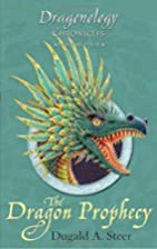 Dragonology Chronicles Volume Four: THE…
