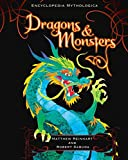 Reinhart, Matthew: Encyclopedia Mythologica: Dragons and Monsters Pop-Up Special Edition