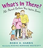 What's in There?: All About Before You…