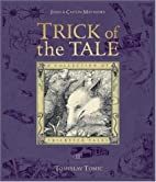 Trick of the Tale: A Collection of Trickster…