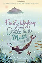 Emily Windsnap and the Castle in the Mist by…