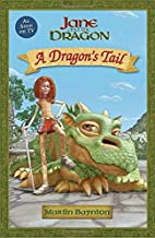 A Dragon's Tail: Jane and the Dragon by…