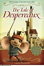 The Tale of Despereaux Movie Tie-In Junior…