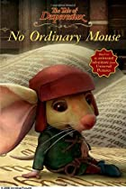 The Tale of Despereaux Movie Tie-In Reader:…