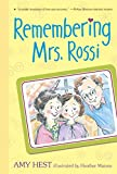 Hest, Amy: Remembering Mrs. Rossi