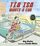 Tia Isa Wants a Car (Junior Library Guild…