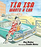 Tia Isa Wants a Car (Junior Library Guild…
