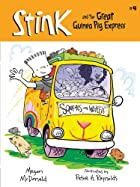 Stink and the Great Guinea Pig Express by…