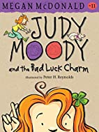 Judy Moody and the Bad Luck Charm by Megan…