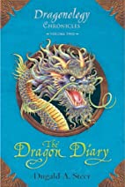 Dragonology Chronicles Volume Two: THE…