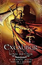 Excalibur: The Legend of King Arthur by Tony…