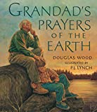 Wood, Douglas: Grandad's Prayers of the Earth