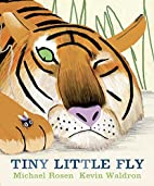 Tiny Little Fly by Michael Rosen