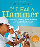 If I Had a Hammer: Stories of Building Homes…