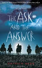 The Ask and the Answer: Chaos Walking: Book…