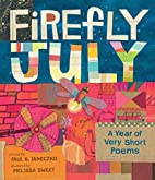 Firefly July: A Year of Very Short Poems by…