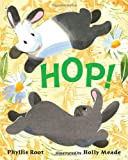 Root, Phyllis: Hop!HOP! by Root, Phyllis (Author) on Feb-09-2010 Hardcover