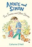 O'Neill, Catharine: Annie and Simon: The Sneeze and Other Stories