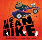 Big Mean Mike by Michelle Knudsen