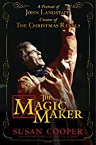 The Magic Maker: A Portrait of John…