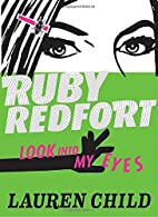 Ruby Redfort Look Into My Eyes by Lauren…