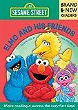 Sesame Workshop: Elmo and His Friends: Brand New Readers (Sesame Street Books)