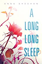A Long, Long Sleep by Anna Sheehan