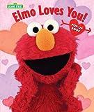 Sesame Workshop: Elmo Loves You!: The Pop-Up (Sesame Street Books)