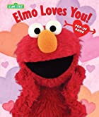 Elmo Loves You!: The Pop-Up (Sesame Street…