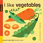 I Like Vegetables: Petit Collage by Lorena…