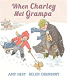 Hest, Amy: When Charley Met Grampa