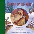 Santa's On His Way: A Changing-Picture…