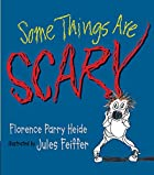 Some Things Are Scary (No Matter How Old You…