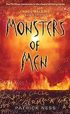 Monsters of Men: Chaos Walking: Book Three…