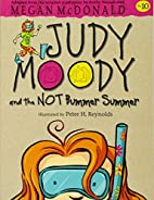 Judy Moody and the Not Bummer Summer (Judy…