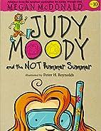 Judy Moody and the Not Bummer Summer (Judy…