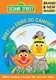 Sesame Workshop: Bert and Ernie Go Camping: Brand New Readers (Sesame Street Books)