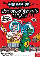 Mega MASH-Up: Romans vs Dinosaurs on Mars by…