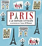 Paris: A 3D Keepsake Cityscape (Keepsake…