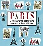Paris: A 3D Keepsake Cityscape (Keepsake…